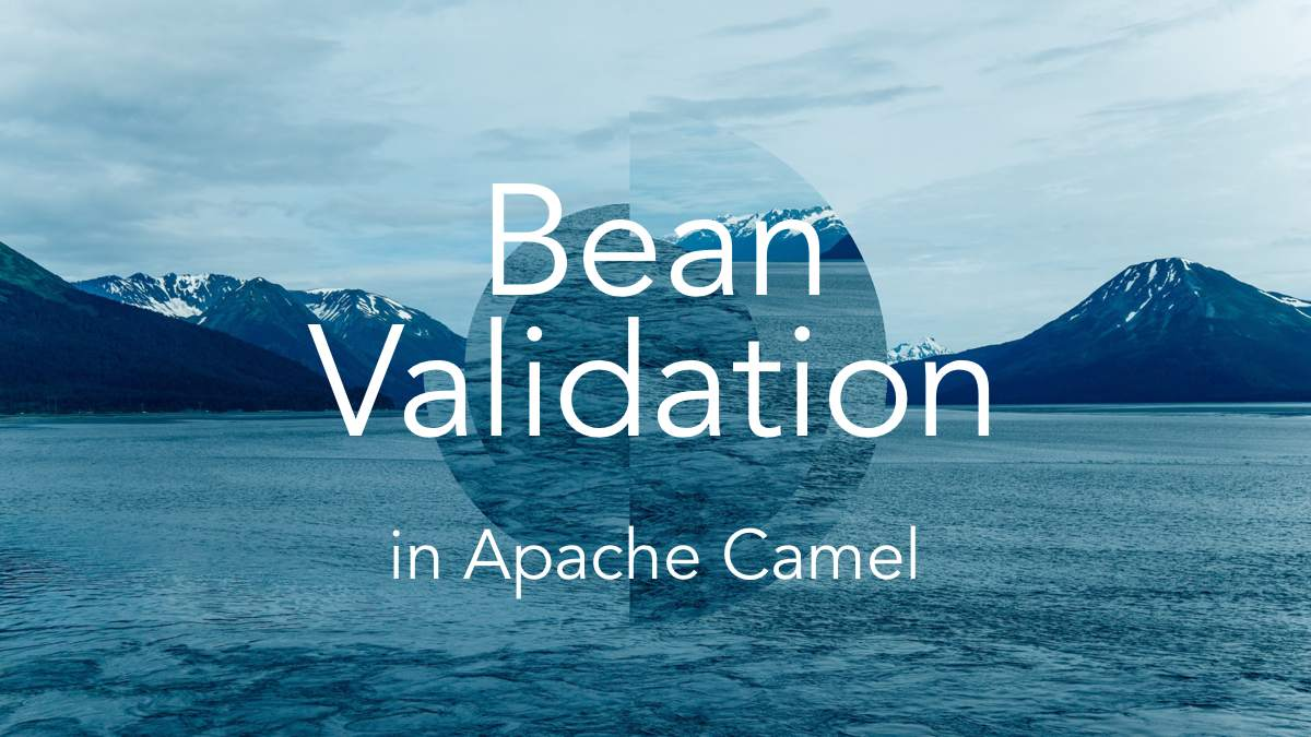 Bean validation in Apache Camel