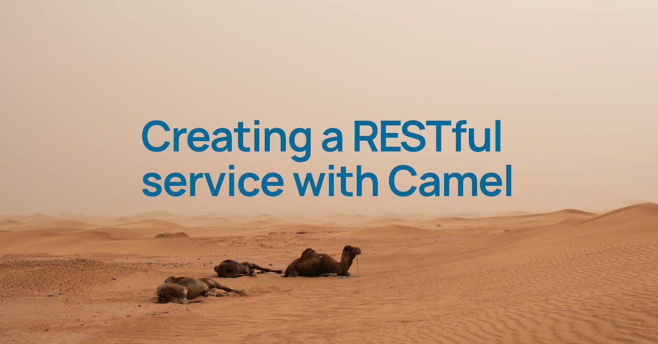 Creating a REST service with Apache Camel