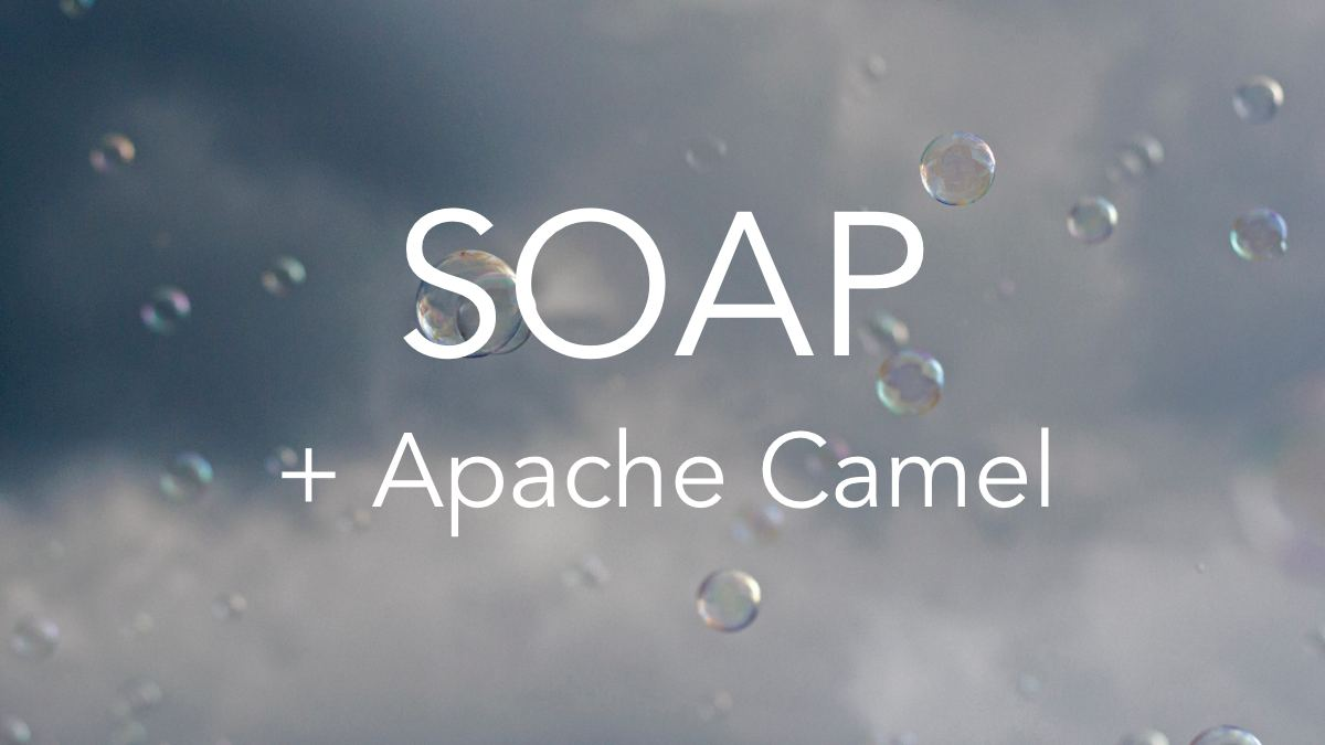 Invoking a SOAP service with Apache Camel