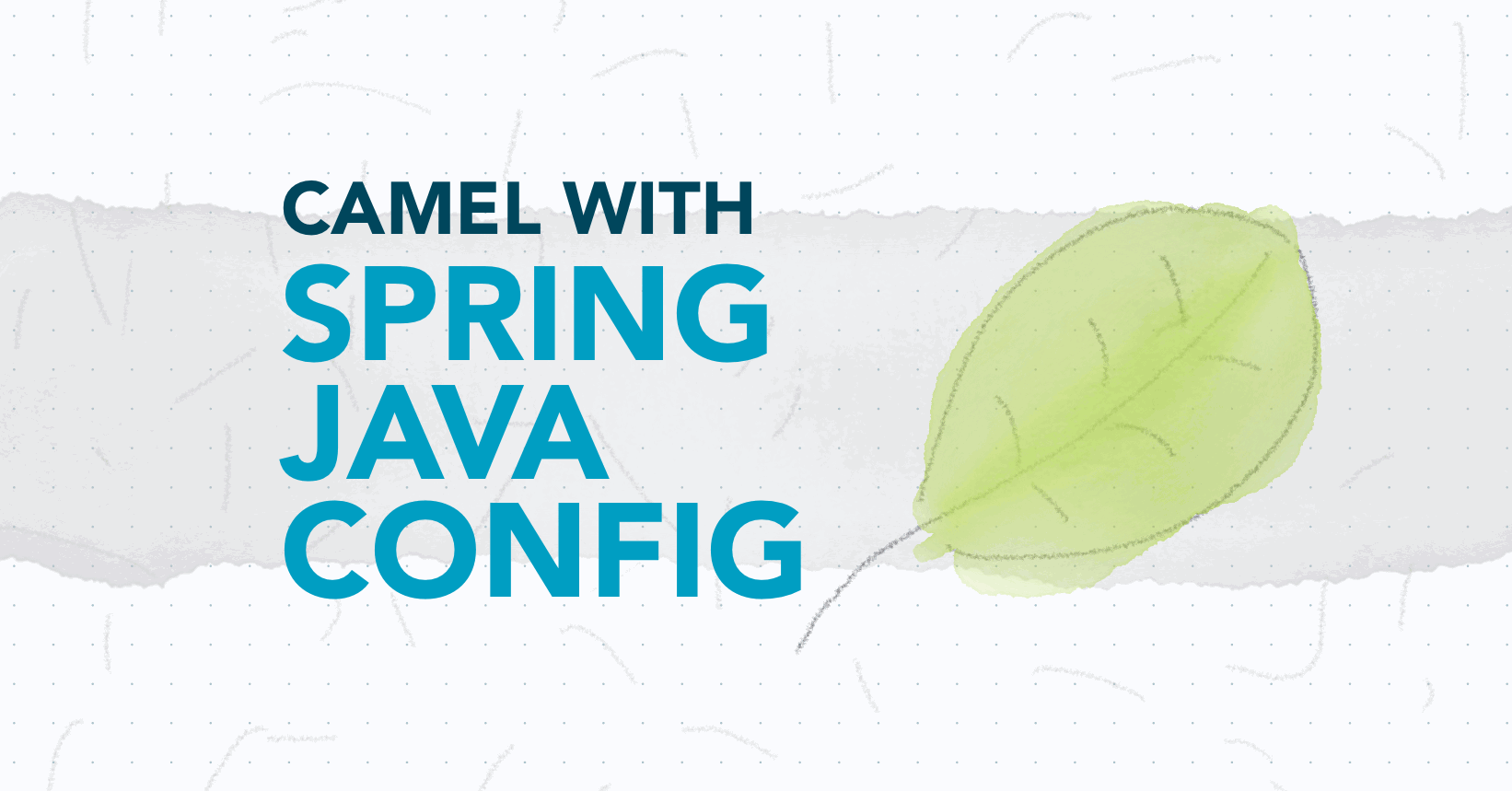 How to use Camel with Spring Java configuration - Tom D's